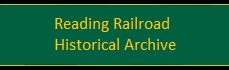 Reading Railroad Historical Archive